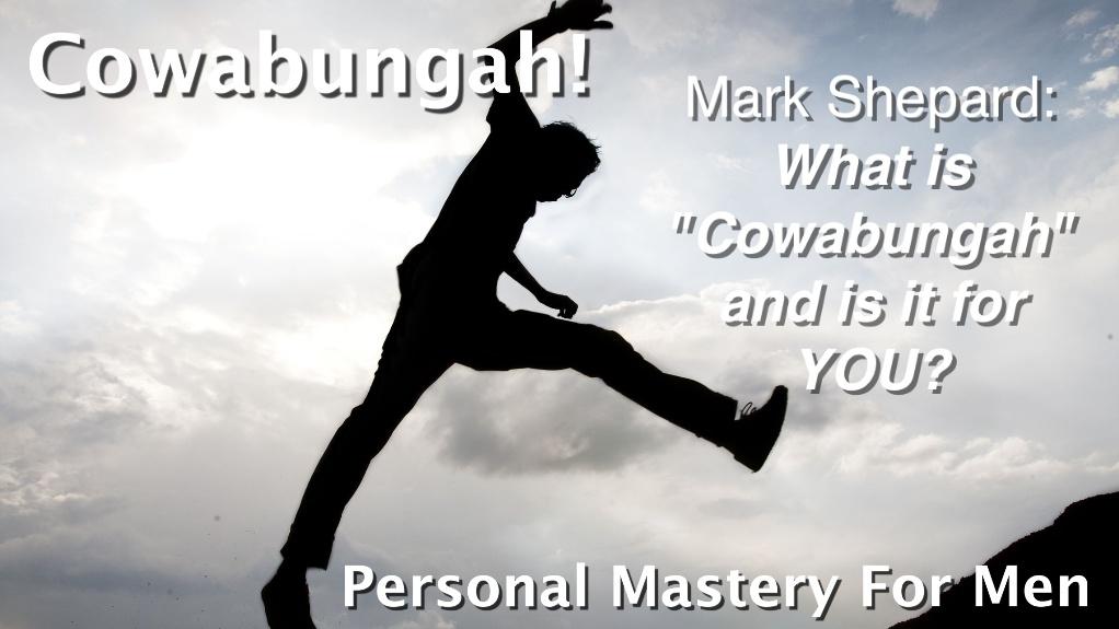 what is cowabungah