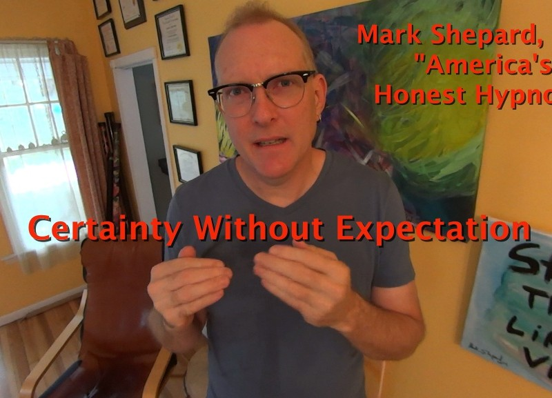 Certainty Without Expectation
