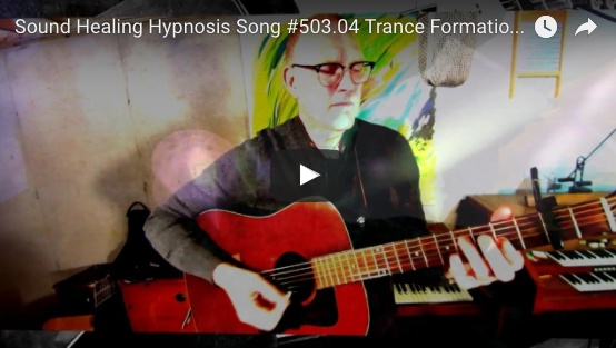 Sound Healing Hypnosis Song: Trance Formation (503.04)