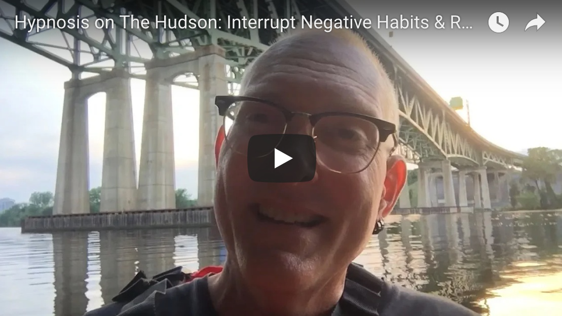 Hypnosis On The Hudson: Interrupt Old Patterns, Habits and Routines