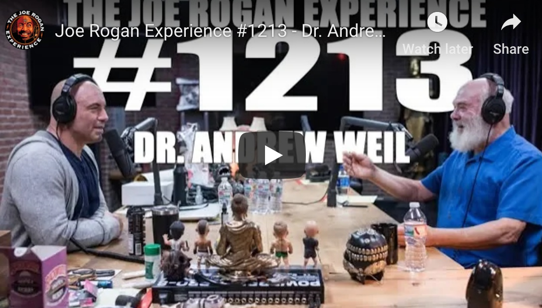 Healing & The Mind: Dr. Andrew Weil – Joe Rogan Experience #1213